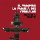El vampiro - La familia del Vurdalak-Tolstoï
