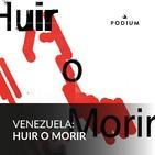 Venezuela, huir o morir