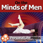 On the Minds of Men: Uncensored Sex Talk with Dr.