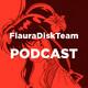 FlauraDiskTeam Episode 25