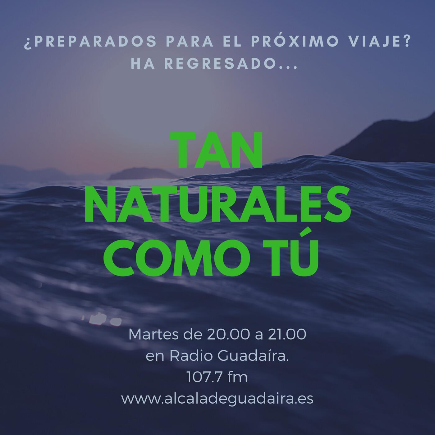 Tan Naturales Como Tú, con Loco Conspiranoico y Belén Cobos (20-10-20)