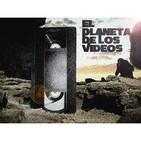 El planeta de los videos 0x68 - Otros planetas