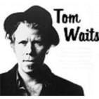 Pioneros: Tom Waits