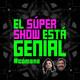 El Súper Show Está Genial #51: Alexis de Anda