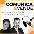 Comunica y Vende - Con Rosa Morel y Javier Di Baro