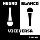 Negro, Blanco o Viceversa