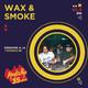 20200920 Wax & Smoke