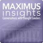 MAXIMUS Insights - Conversations with Thought Lead