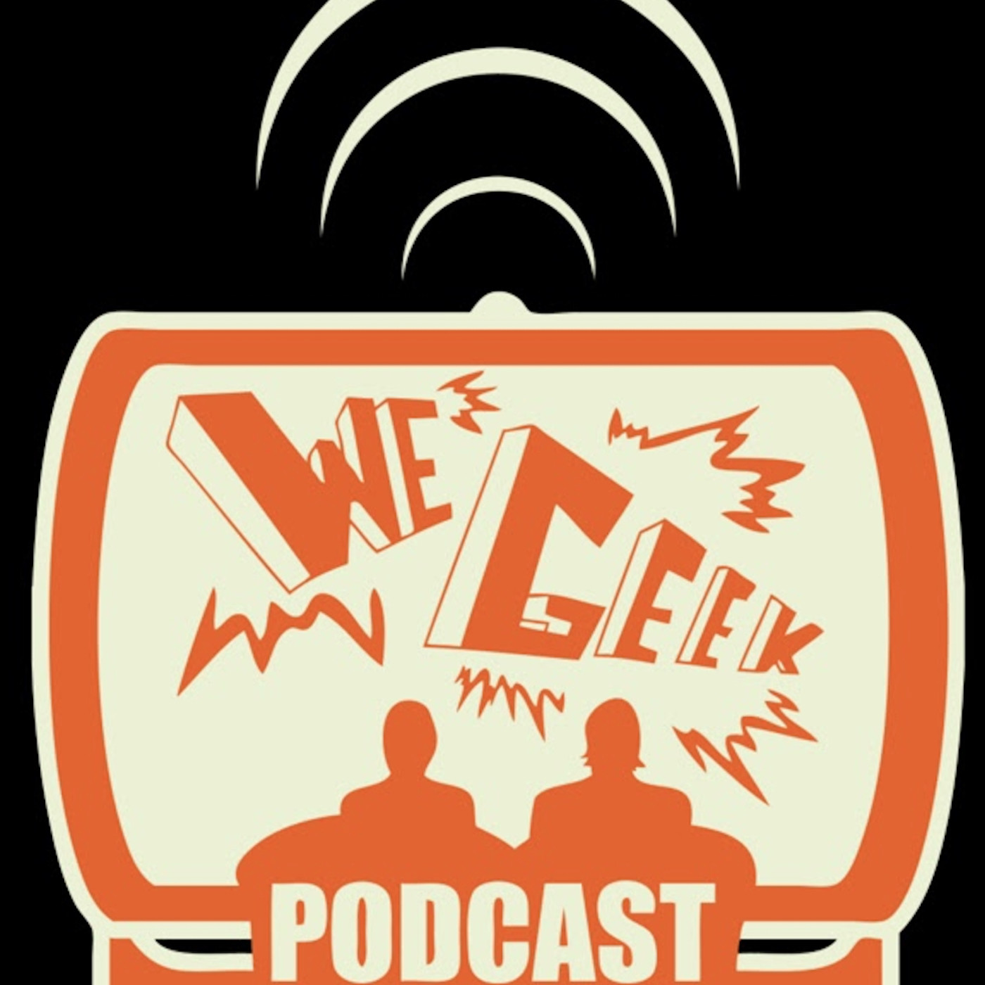We Geek Podcast Episode 197: Go Rent A Theater