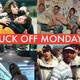 Fuck Off Mondays.