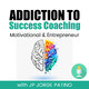 Addiction To Success Episode 146 | 2 Years Sober…. Update