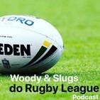 Woody & Slugs - Episode 4