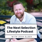 Next Selection Lifestyle Podcast