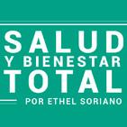 Bien y Saludable - Bienestar y Salud Total por Ethel Soriano - 02-10-2018