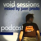 Void Sessions mixed by Juan Prada Podcast