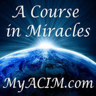 Welcome to - I AM: A Course in Miracles - I AM Still Around! :D