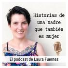 El podcast de Laura Fuentes