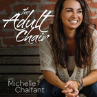 The Adult Chair with Michelle Chalfant