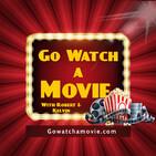 Go Watch a Movie Episode 89 I am Mothernator