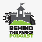 Behind the Parks Podcast