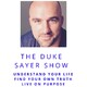 Ep 01: The Duke Sayer Show Welcome and Your 2018