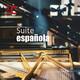 Suite española - Hechos y figuras: Balance de tres siglos de cultura española - 25/05/19