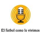 El fútbol como lo vivimos