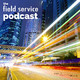 The Field Service Podcast: Series 2 Episode 6 - Are you fishing with a line or a net?