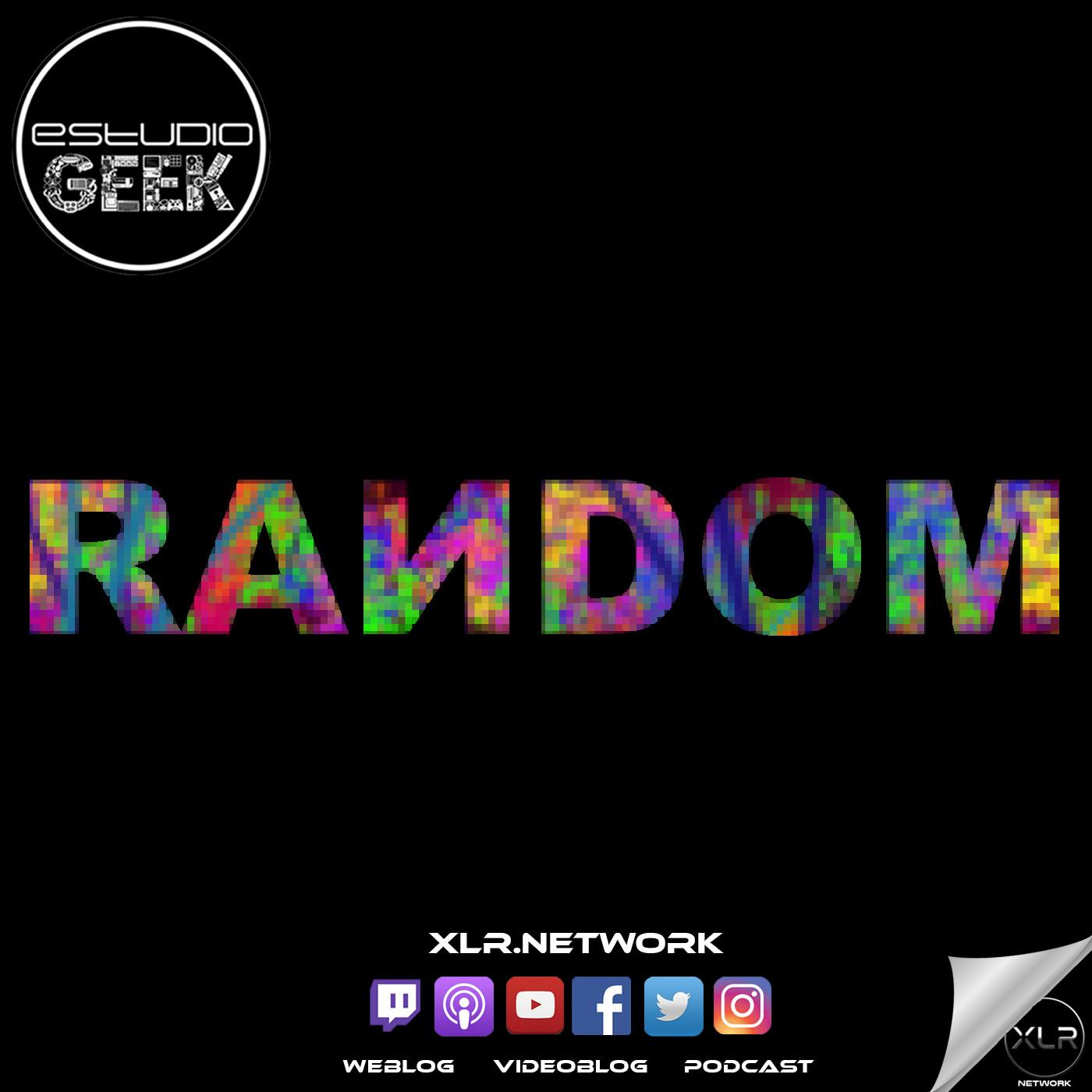 RANDOM 003 - Millenials y los Xenofobos