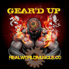 Geard UP: Raw Unfiltered Bodybuilding