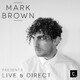 Mark Brown Presents Cr2 Live & Direct Radio Show 454