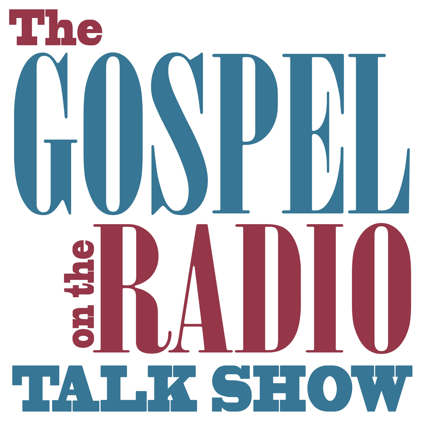 The Gospel on the Radio Talk Show #987 broadcast September 27, 2020