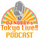 DJ Nobby's Tokyo LIVE!! Aug 19,2019(feat.???)