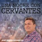 Una noche con Cervantes 13/10/2017 04:00