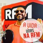 A vida de Unas – Rui Unas na RFM..