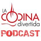 La Cocina Divertida Podcast