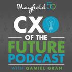 Mayfield CXO Of The Future Podcast #12: Bill Schlough, CIO, SF Giants