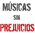 74º Programa de Músicas sin Prejuicios 18/10/2015