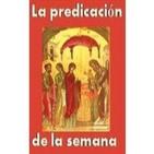 Predicaciones de la semana