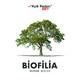 Biofilia: 6 Ağustos 2020
