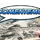 Comentemos Comics Episodio 2