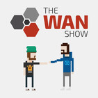 WAN Show DENNIS EDITION - July 20, 2018