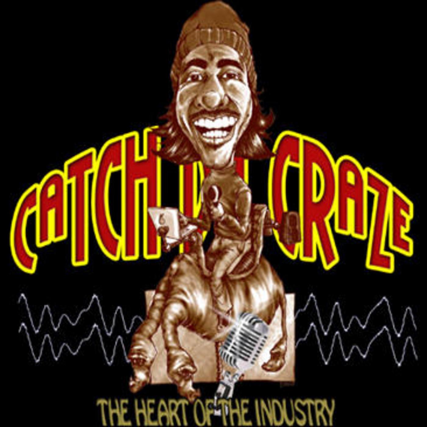 Catch Da Craze Podcast Episode 107 Alex Simmons