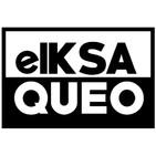 elKsaqueo
