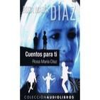 Cuentos para ti (Rosa Maria Diaz)