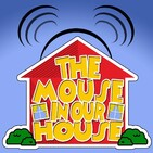 The Mouse in Our House Episode 103: Dining Around the World - Epcot Quick Service