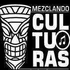 Mezclando Culturas