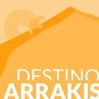 DESTINO ARRAKIS