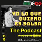 Yo lo que quiero es SalsaMexico - DJ Muneco Callej