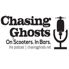 Chasing Ghosts. On Scooters. In Bars.